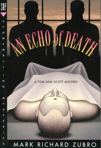 An Echo of Death: A Tom & Scott Mystery (Tom & Scott Mysteries)