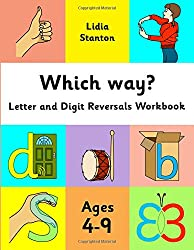 Which way?: Letter and Digit Reversals Workbook. Ages 4-9.
