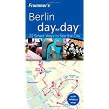 Frommer's Berlin Day by Day (Frommer's Day by Day - Pocket) by Kerry Christiani (2008-12-15)