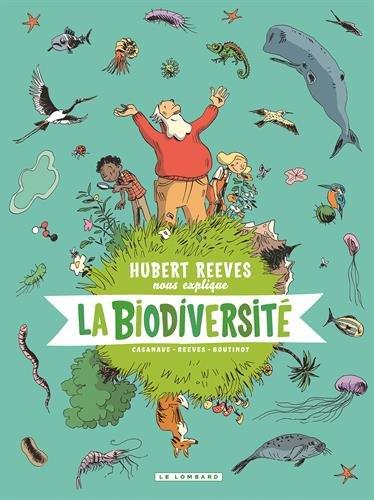 Hubert Reeves nous explique - tome 1 - La biodiversité par Boutinot Nelly