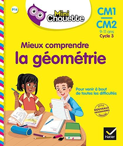 Mini Chouette - Mieux comprendre la Géométrie CM1/CM2 9-11 ans par Paul Casabianca