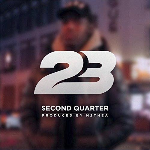 Second Quarter [Explicit]