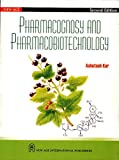 Pharmacognosy and Pharmacobiotechnology (Old Edition)