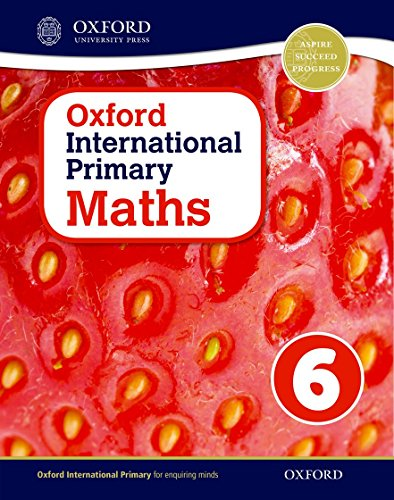 Oxford international primary. Mathematics. Student's book. Per la Scuola elementare. Con espansione online: Oxford International Primary Maths Student's Woorkbook 6 - 9780198394648