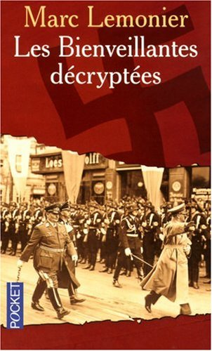 LES BIENVEILLANTES DECRYPTEES