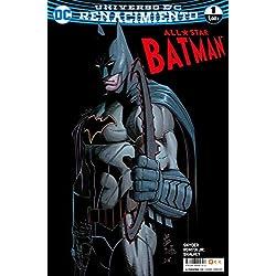 All-Star Batman núm. 01 (Renacimiento)