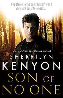 Son of No One (Dark-Hunter World Book 25) by [Kenyon, Sherrilyn]