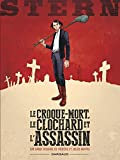 Stern - tome 1 - Croque-mort, le clochard et l'assassin (Le)