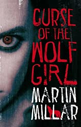 Curse Of The Wolf Girl: Number 2 in series (Werewolf Girl)