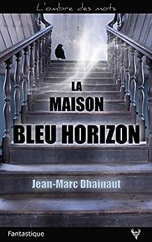 Descargar Los Otros Torrent La maison bleu horizon (L'ombre des mots) Archivo PDF A PDF