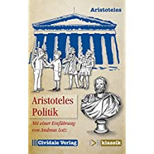 Politik: Mit einer Einführung von Andreas Lotz (Cividale klassik)