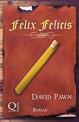 Felix Felicis (Zaubertränke 3) von [Pawn, David]