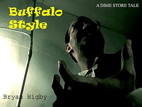 BUFFALO STYLE (DIME STORE TALES Book 1) (English Edition)