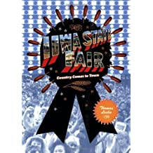 Iowa State Fair: Country Comes to Town by Thomas Leslie (2007-07-12)