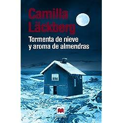 Tormenta de nieve y aroma de almendras (Camilla Läckberg)