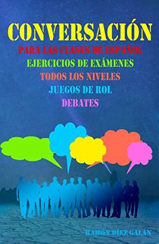 Conversación, para las clases de español: Expresión oral en ...