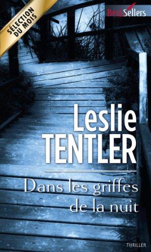 Dans les griffes de la nuit (Best-Sellers) par Leslie Tentler
