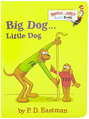 Big Dog . . . Little Dog (Bright and Early Board Books) por P. D. Eastman
