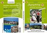 Reiseführer Appenzellerland: Innerhoden und Ausserhoden - Vom Bodensee bis zum Santis