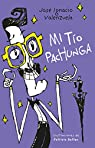 Mi Tío Pachunga / My Uncle Pachunga par Jose Ignacio Valenzuela