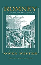 Romney: And Other New Works About Philadelphia By Owen Wister
