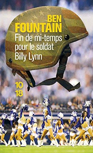 Fin de mi-temps pour le soldat Billy Lynn par Ben Fountain