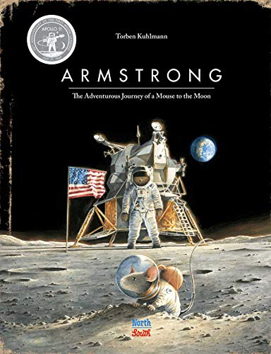 Armstrong Special Edition: The Adventurous Journey of a Mouse to the Moon (Mouse Adventures) -