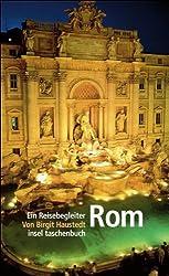Rom: Ein Reisebegleiter (insel taschenbuch)