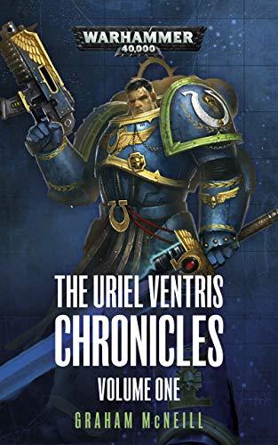 The Uriel Ventris Chronicles: Volume 1 (Warhammer 40,000) (English Edition)