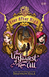 02: The Unfairest of Them All (Ever After High)