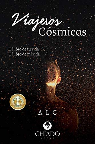 Viajeros Cósmicos por Luis Alberto Chiarello