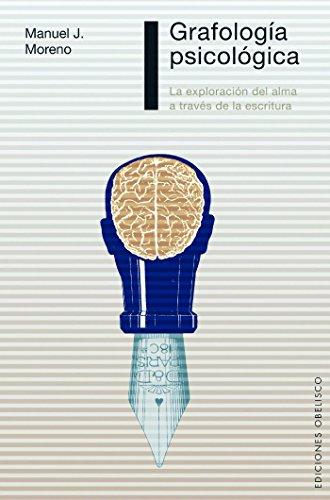 Grafología psicológica (PSICOLOGÍA) por Manuel J. Moreno