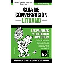 Guía de Conversación Español-Lituano y diccionario conciso de 1500 palabras