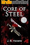 Core of Steel (Steel Corps Book 1)