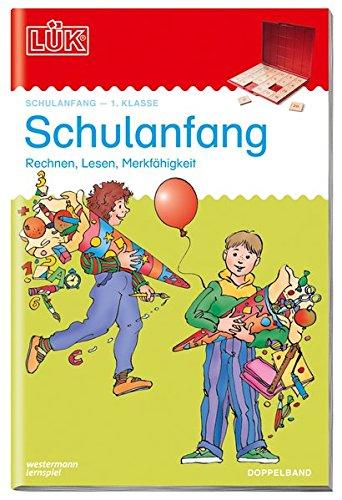 LÜK-Übungshefte / Schulanfang: LÜK 2 in 1. Schulanfang: Übungen zum Rechnen, zum Lesenlernen, zur Merkfähigkeit. Für Klasse 1