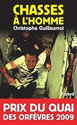 Chasses à l'homme : Prix du quai des orfèvres 2009 (Romanesque)