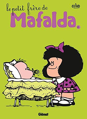 Mafalda - Tome 06 NE: Le petit frère de Mafalda