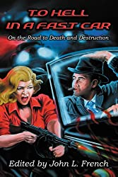 To Hell In A Fast Car (English Edition)