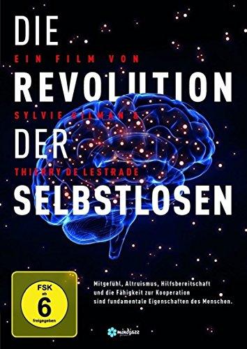 Die Revolution der Selbstlosen (Kunst Für Tische Kleinkinder)