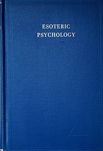 Esoteric Psychology Vol I I