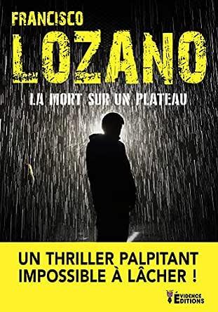 La Mort sur un plateau - Francisco Lozano   51EUIl46MpL._SY445_QL70_ML2_
