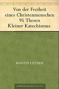 Von der Freiheit eines Christenmenschen von [Luther, Martin]