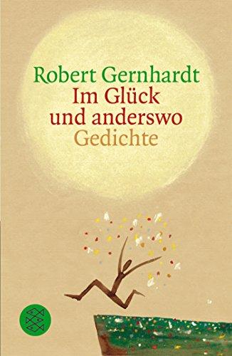 Download Im Glück und anderswo: Gedichte