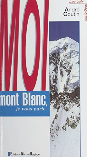 Moi, mont Blanc