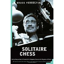 Solitaire Chess by Bruce Pandolfini (2005-07-26)