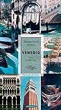 Venedig: Eine Verführung. Oasen für die Sinne - Hanns-Josef Ortheil