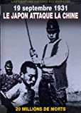 19 septembre 1931 : le japon attaque la Chine