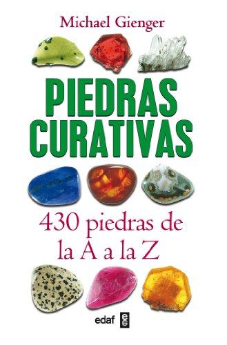 Piedras Curativas-430 Piedras De La A A (Nueva Era) por Michael Gienger