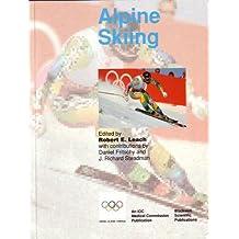 Alpine Skiing: Handbook of Sports Medicine and Science (Olympic Handbook of Sports Medicine)
