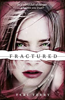 Fractured: Book 2: 2/3 (Slated Trilogy)